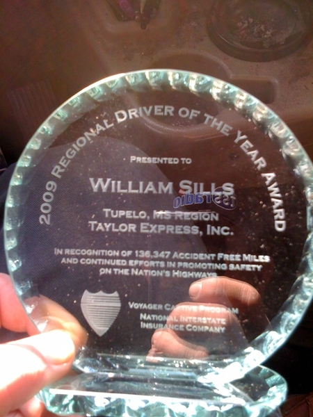 Went 2 R safety meeting ths morning. Got a suprise! Was named Regional Driver of the year!